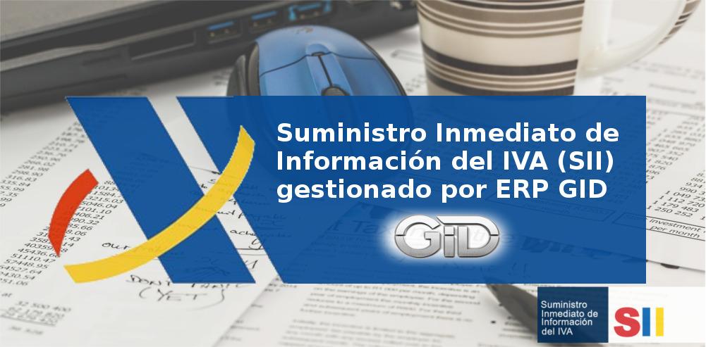 Suministro Arranque con éxito total del Suministro Inmediato de Información del IVA (SII)IVA con ERP