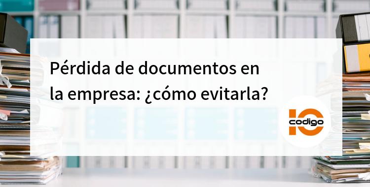 Cómo evitar la pérdida de documentos en la empresa