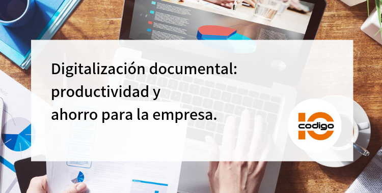 La digitalización de documentos garantiza un ahorro y aumento de productividad en la empresa