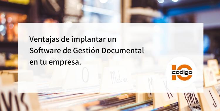 Implantar un software de gestión documental en las empresas presenta ventajas en la organización