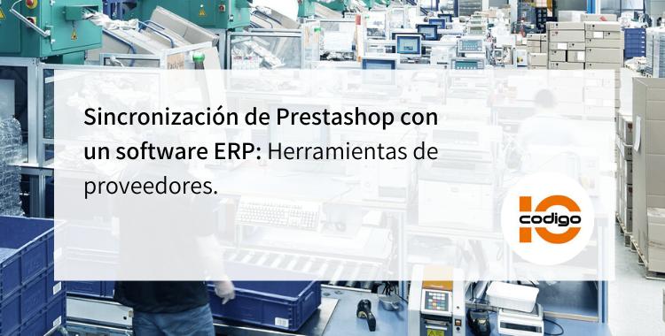 Información sobre sincronización de Prestashop con un software ERP