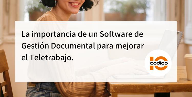 mejora el teletrabajo con software de gestión documental