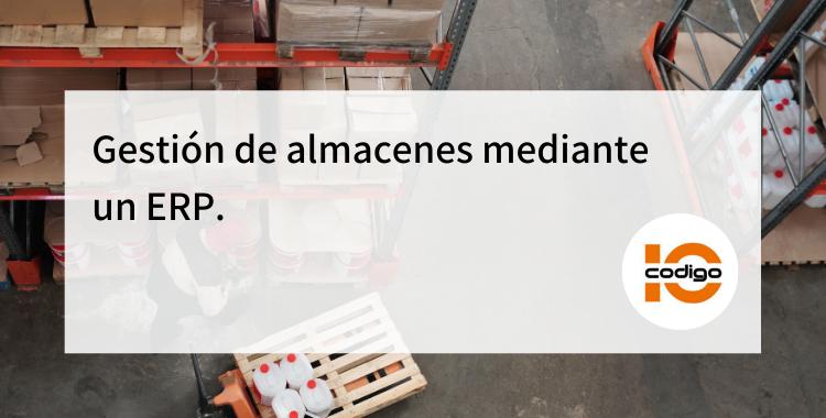Gestión de almacenes mediante ERP