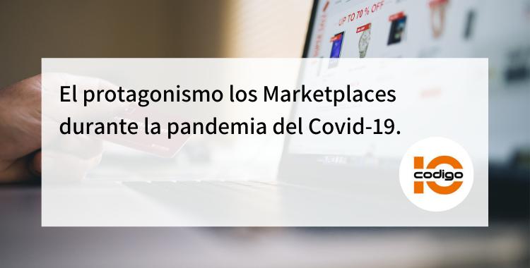 Marketplaces durante la pandemia del Covid-19