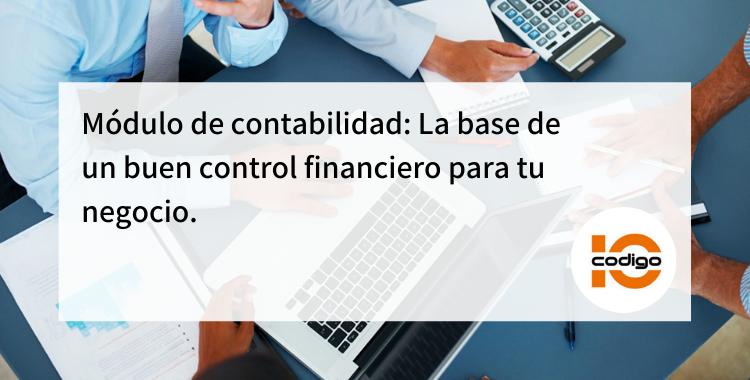 Módulo de contabilidad control financiero para tu negocio