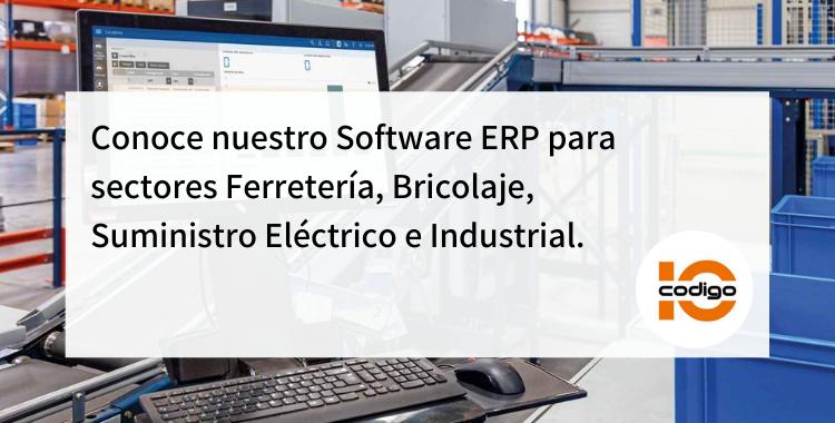 Software ERP para sectores Ferretería, Bricolaje, Suministro Eléctrico e Industrial
