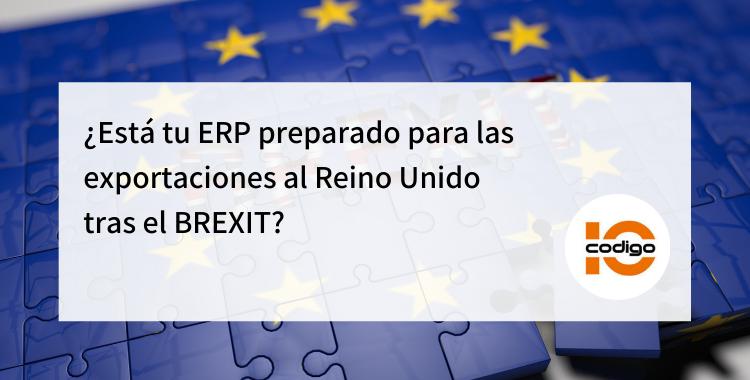 ERP preparado para exportaciones al BREXIT