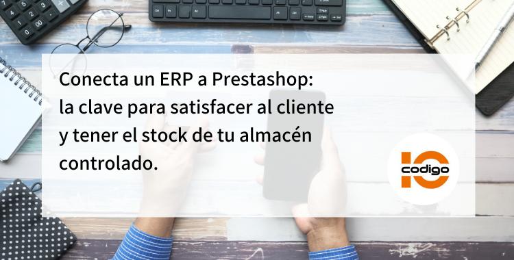 conecta un ERP a prestashop para tener stock controlado