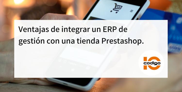 ventajas integrar tienda prestashop y ERP